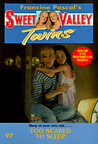 Too Scared to Sleep (Sweet Valley Twins #97)