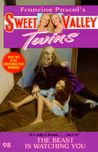 The Beast is Watching You (Sweet Valley Twins, #98)