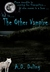 The Other Vampire (Evie Pat...