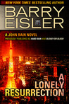A Lonely Resurrection (John Rain, #2)