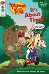 Phineas and Ferb Comic Reader It�s About Time!