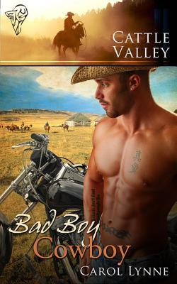 Bad Boy Cowboy by Carol Lynne