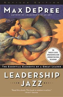 Leadership Jazz - Revised Edition Leadership Jazz - Revised E... by Max DePree