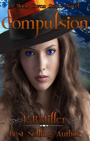 Compulsion by K.B. Miller