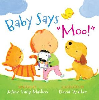 "Baby Says ""Moo!"" by JoAnn Early Macken"