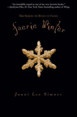 Faerie Winter (Bones of Fairie, #2)