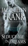 Seduce Me in Dreams (Three Worlds #1)
