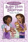 Sugar Plum Ballerinas: Toeshoe Trouble (Sugar Plum Ballerinas, #2)