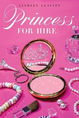 Princess for Hire (Princess for Hire, #1)