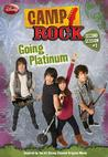 Going Platinum (Camp Rock Second Session #3)