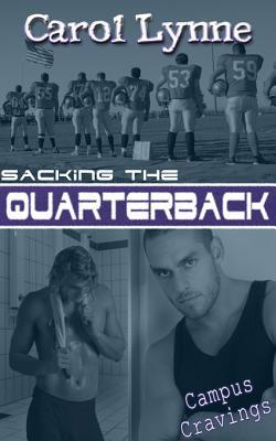 Sacking the Quarterback by Carol Lynne