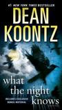 What the Night Knows (with bonus novella Darkness Under the Sun)