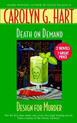 Death on Demand/Design for Murder by Carolyn G. Hart
