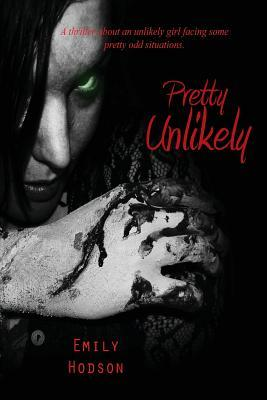 Pretty Unlikely by Emily Hodson