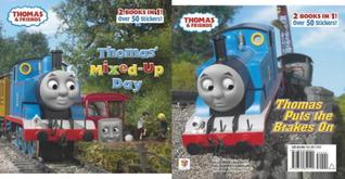 Thomas' Mixed-Up Day/Thomas Puts the Brakes On (Thomas & Friends)