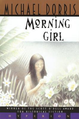 Morning Girl by Michael Dorris