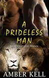 A Prideless Man (Supernatural Mates, #3)