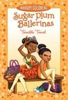 Sugar Plum Ballerinas: Terrible Terrel (Sugar Plum Ballerinas, #4)