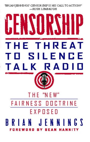 Censorship: The Threat to Silence Talk Radio