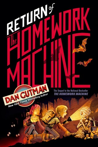 Return of the Homework Machine by Dan Gutman