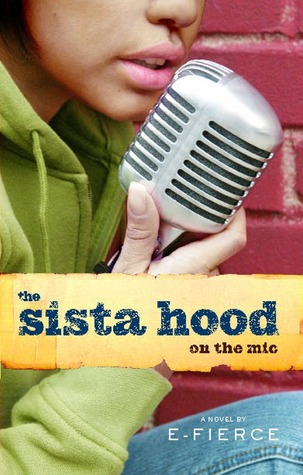 The Sista Hood by E-Fierce
