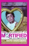 Mortified 2: Love is a Battlefield