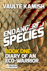 Endangered Species, Book 1 by Vaulte Kamish