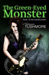 The Green-Eyed Monster by Melanie Tushmore