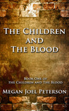The Children and The Blood (Book 1)