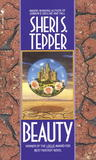 Beauty by Sheri S. Tepper