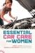 Essential Car Care for Women