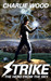Strike: The Hero From The Sky (The STRIKE Trilogy, #1)