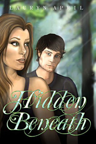 Hidden Beneath by Lauryn April