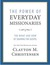 The Power of Everyday Missionaries by Clayton M. Christensen