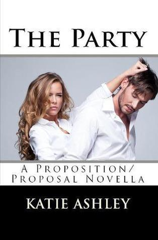 The Party (The Proposition, #0.5)