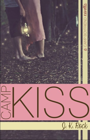 Camp Kiss (Camp Boyfriend, #0.5)