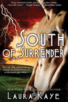 South of Surrender by Laura Kaye