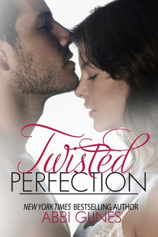 Twisted Perfection (Perfection, #1; Rosemary Beach, #3)