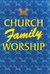 Church Family Worship