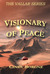 Visionary of Peace (Vallar ...