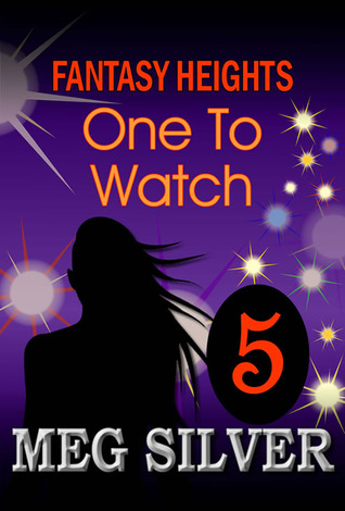 One To Watch (Fantasy Heights Vol.5)