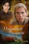 Unfinished Business (Beggars and Choosers, #2)