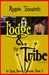 The Lodge & the Tribe