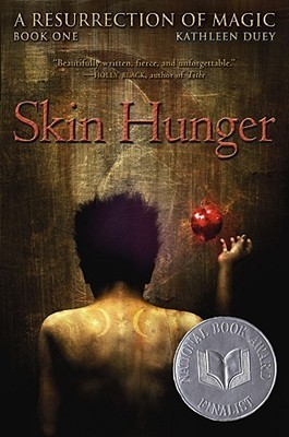 Skin Hunger (A Resurrection of Magic, #1)