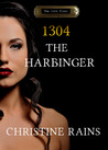 1304 - The Harbinger (The 13th Floor series, #4)