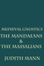 Medieval Gnostics: The Mandaeans & The Massalians (Volume 2)