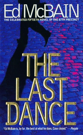 The Last Dance (87th Precinct #50)