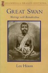 Great Swan: Meetings with Ramakrishna (Shambhala Dragon Editions)