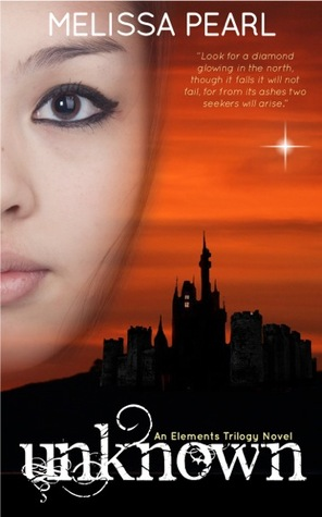 Unknown (The Elements Trilogy, #1)