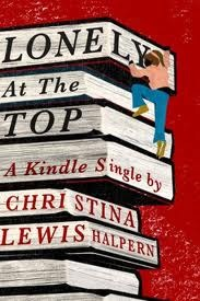 Lonely at the Top by Christina Lewis Halpern